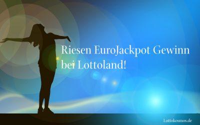Riesen EuroJackpot Gewinn bei Lottoland