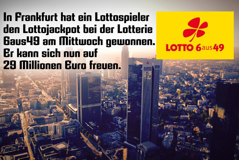 Frankfurter gewinnt 29 Mio. online ll▷ Lotto 6aus49 am Mittwoch