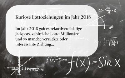 Kuriose Lottoziehungen 2018